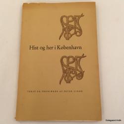 Hist og her i København