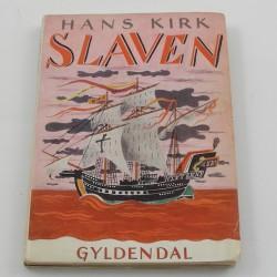 H. Kirk: Slaven